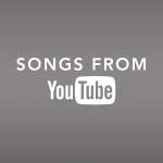 songs from youtube